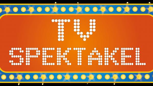 TV Spektakel
